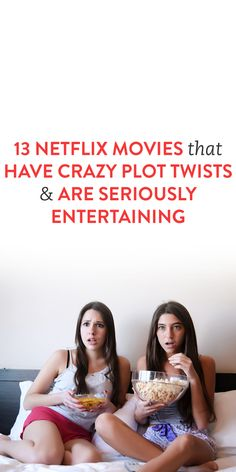 13 Netflix Movies That Have Crazy Plot Twists & Are Seriously Entertaining .ambassador