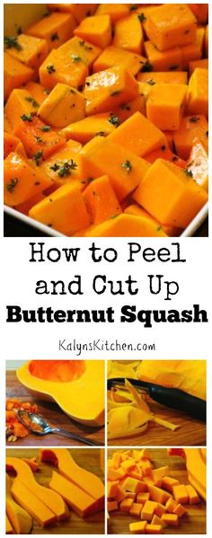 How to Peel and Cut Up a Butternut Squash; don't you love butternut squash season! [from KalynsKitchen.com]