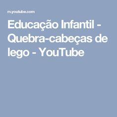 Educação Infantil - Quebra-cabeças de lego - YouTube