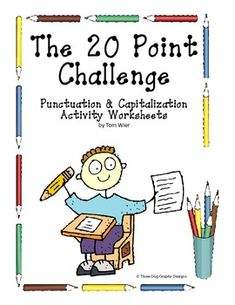 """This set of ten """"20 Point Challenge"""" worksheets is a great way to get students to really focus on capitalization and punctuation skills. It is a mastery learning activity that I use in my 4th grade classroom. The students earn one point for each totally correct sentence. I keep track of their totals on the grid worksheet that is included with this download."""