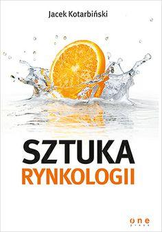 Sztuka rynkologii - Jacek Kotarbiński #marketing