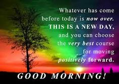 Its a new day. Move forward from yesterday, and concentrate on whats in fron of you today. Make this day a great one! Animated Happy Birthday Wishes, The Longest Week, Moving Forward, Get Over It, Monday Motivation, New Day, Positive Vibes, Good Morning, Strength