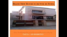 We are proving (09910007573) new construction builder kothi in noida & plots in sector 44, residential simplex / duplex kothi noida, single story kothi in noida
