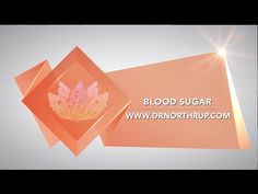 Blood Sugar: Your Key To Vibrant Health | Christiane Northrup, M.D.#video#video