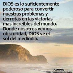 Dios es lo suficiente poderoso