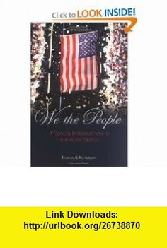 Austin rohl z9j4j83 on pinterest we the people with powerweb a concise introduction to american politics 9780072817331 thomas e patterson thomas patterson isbn 10 007281733x fandeluxe Choice Image