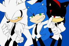 Silver, Sonic, and Shadow wearing suits. Why? Because this is my board and I can put Sonic characters wearing suits if I want to!