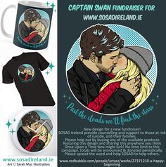Captain Swan for SOSAD (Save Our Sons and Daughters) Ireland. This organisation is supported by our favourite pirate Captain, Colin O'Donoghue. The proceeds from any item purchased featuring this design will go to them. Campaign has no end date so please share this around! They need our help.
