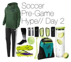 """""""1 Week Soccer Series: Day 2"""" by that-fashion-geek ❤ liked on Polyvore featuring adidas, NIKE, blomus, Eos, women's clothing, women's fashion, women, female, woman and misses"""