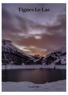 Tignes Le Lac in the French Alps, lit up.