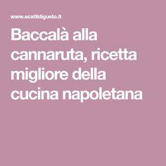 Baccalà alla cannaruta, ricetta migliore della cucina napoletana