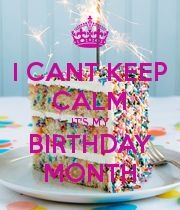 Birthday month quotes september: poster created with the keep calm-o-matic. Birthday Month Quotes, Happy Birthday Mom Quotes, Its My Birthday Month, September Birthday, 23rd Birthday, Its My Bday, Birthday Messages, Happy Birthday Wishes, Birthday Images