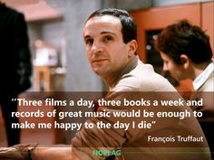 François #Truffaut about #happiness