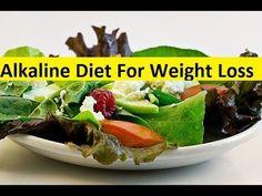 Alkaline Diet For Weight Loss - Alkaline Diet Plan For Weight Loss