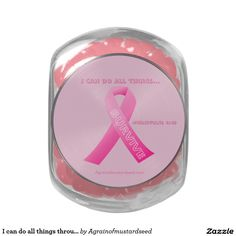 I can do all things through Christ Breast Cancer Glass Candy Jar October is Breast Cancer Awareness Month