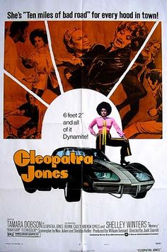 """Cleopatra Jones: """"She's 10 miles of bad road for every hood in town!"""""""