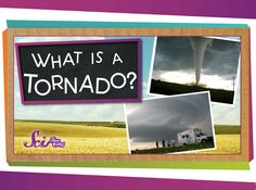 Tornadoes are one of nature's most powerful forces -- see where they come from, how fast they go, and how scientists study them!