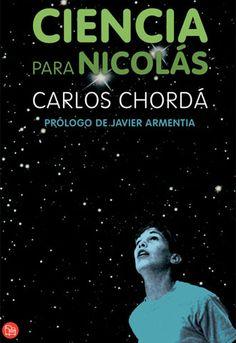 Ciencia para Nicolás / Carlos Chordá http://polibuscador.upv.es/primo_library/libweb/action/display.do?fn=display&doc=aleph000205843