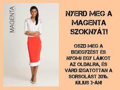 Nyerd meg a Magenta szoknyát! Magenta
