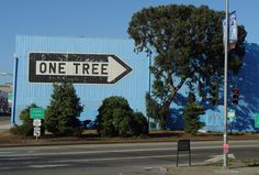 one tree - this was the first and best of these signs around town