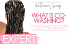 ASK THE EXPERT: WHAT IS CO-WASHING? (I have heard of this for curly/frizzy hair... need to give it a try)