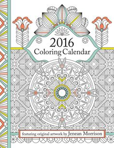2016 Coloring Calendar: An Adult Coloring Calendar by Jenean Morrison