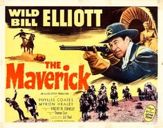 Western Mood: The Maverick - Thomas Carr - 1952 https://western-mood.blogspot.fr/2017/05/the-maverick-thomas-carr-1952.html#links