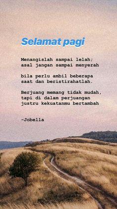 Quotes Rindu, Quotes Lucu, Cinta Quotes, Need Quotes, Quotes Galau, Drama Quotes, Today Quotes, Reminder Quotes, Tumblr Quotes