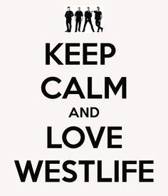 keep calm and love westlife