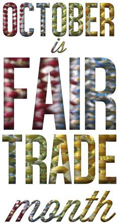 Happy Fair Trade Month! Let's go  fair trade shopping !