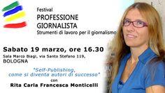 Ospite a Bologna al Festival Professione Giornalista (sabato 19 marzo)  http://dld.bz/eu5pT #selfpublishing