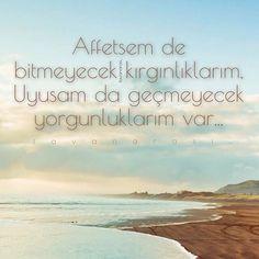 Affetsem de bitmeyecek kırgınlıklarım, Uyusam da geçmeyecek yorgunluklarım var... •mavi• #tavanarasi_ #mavi #istanbul #türkiye #turkey #vatan #bayrak #toprak #birlik #hüzün #kalp #huzur #üzgün #sevgi #saygi #yürek #ömür #yorgun #düsün #dua #af #kirgin #uyusamda #gecmeyecek #yorgunluklarim #var