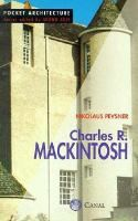 Nikolaus Pevsner by Charles Rennie Mackintosh: Canal and Stamperia Editorial 9788886502894 Paperback - Thrift Books