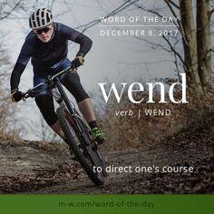 Today's #wordoftheday is 'wend' . #language #merriamwebster #dictionary