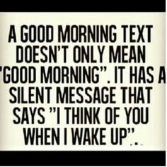 Morning message for him, sexy morning quotes, good morning handsome quotes, Sexy Morning Quotes, Good Morning Handsome Quotes, Good Morning Texts, Good Morning Love, Morning Images, Flirty Quotes, Flirting Quotes For Her, Dating Quotes, Dating Advice