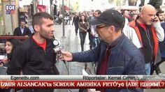 İZMİR ALSANCAK'ta SORDUK AMERİKA FETÖ'yü İADE EDERMİ.?