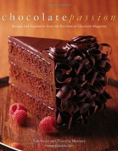 #Chocolate Passion: Recipes and Inspiration from the Kitchens of Chocolatier Magazine by Tish Boyle, http://www.amazon.com/dp/111843109X/ref=cm_sw_r_pi_dp_YZSCrb1GK8X9P