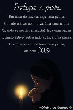 Pausa... ... Portuguese Quotes, Faith In God, Gods Love, Positive Vibes, Einstein, Spirituality, Inspirational Quotes, Positivity, Messages