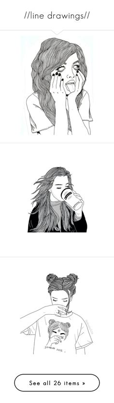"""""""//line drawings//"""" by the-midnight-garden ❤ liked on Polyvore featuring fillers, drawings, doodles, backgrounds, art, text, outlines, magazine, borders and phrase"""