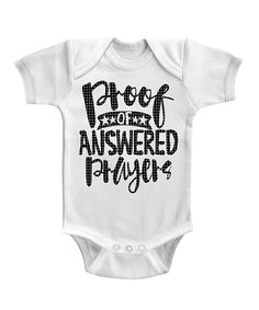 White 'Proof of Answered Prayers' Bodysuit - Infant