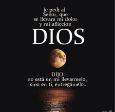 Dios frases by ann Bible Quotes, Me Quotes, Bible Verses, God Loves You, God Jesus, Spanish Quotes, Quotes About God, Dear God, God Is Good