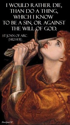 i would rather die =st joan of arc - 30 may 2018 Catholic Religion, Catholic Quotes, Catholic Prayers, Catholic Art, Catholic Saints, Religious Quotes, Roman Catholic, Saint Joan Of Arc, St Joan