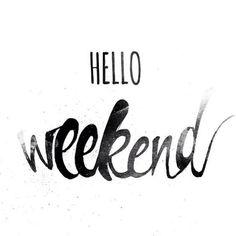 Hello weekend!   Hallo weekend, fijn dat je er weer bent! #enjoy #relax #saturday #sunday #weekend #chill #inspire