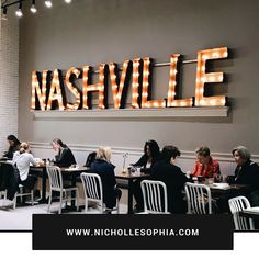 N I C H O L L E S O P H I A: Things To Do in Nashville, Tennessee