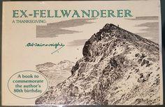 (Ex-) Fellwanderer: A Thanksgiving; A Wainwright