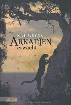 Arkadien, Band 1: Arkadien erwacht von Kai Meyer  Italien, Mafia, Geheimnisse, Liebe, Was will man mehr?