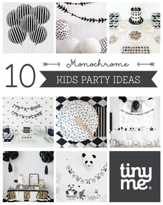 10 Monochrome Party Ideas ~ Tinyme