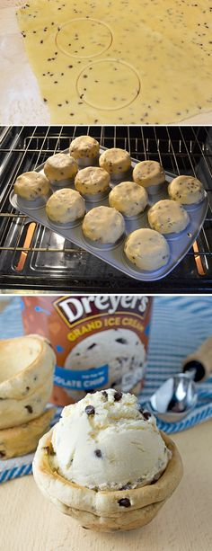 "OH, MY!!!!!  -  ""Using your favorite chocolate chip cookie recipe, form the bowl on the bottom of a muffin tin and bake. Then just let cool and fill the bowls with Cookie Dough ice cream and serve!!!"""