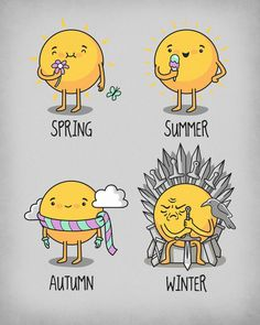 haha Winter is coming