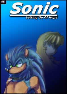 Sonic: Letting Go Of Hope - Cover 1 Old by SiscoCentral1915 on DeviantArt